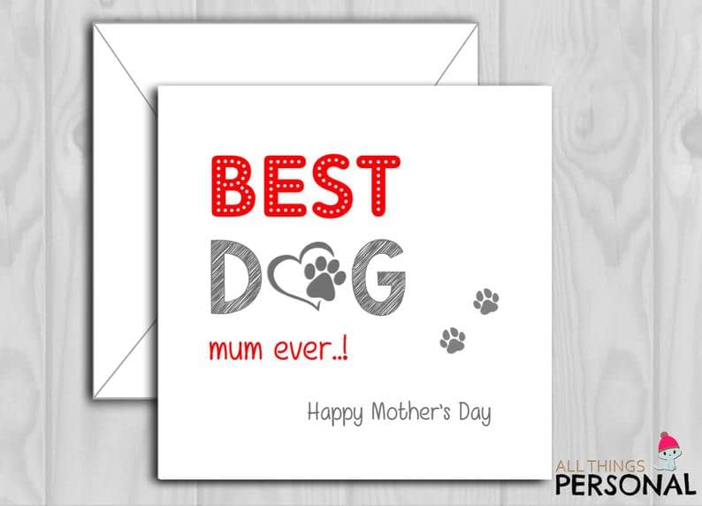 Funny Mothers Day Card from the Dog Best Dog Mum Ever image 0
